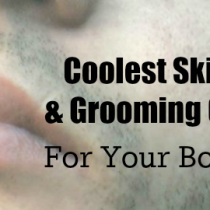 Coolest Skin Care and Grooming Gift Sets For Your Boyfriend