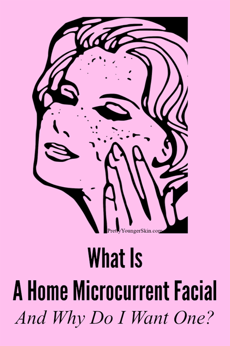 Why You Need A Home Microcurrent Facial