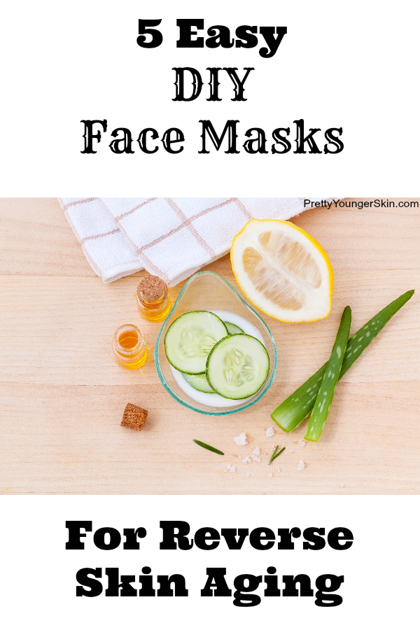 Easy DIY Face Masks For Reverse Skin Aging