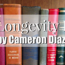 New book by Cameron Diaz The Longevity Book
