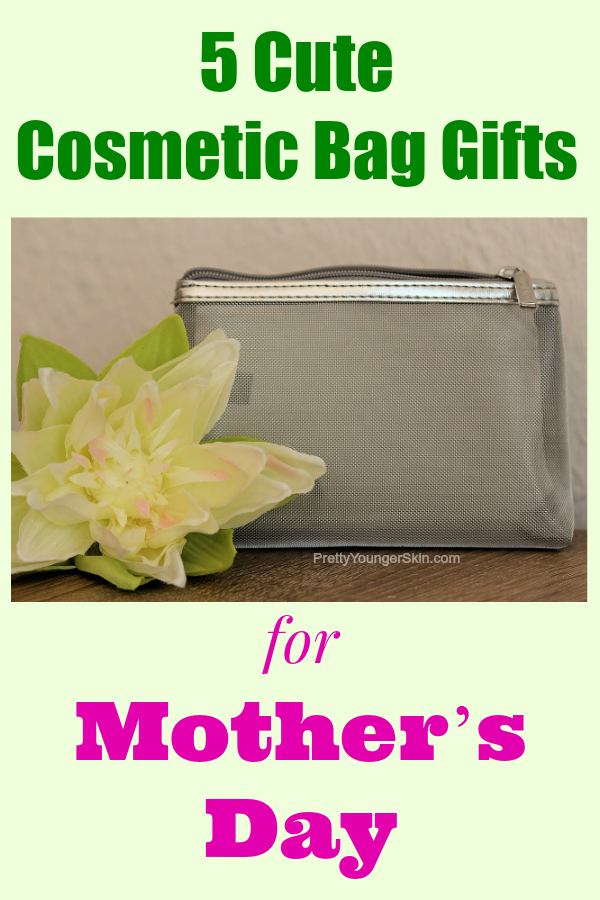 5 Cute Cosmetic Bag Gifts for Mothers Day