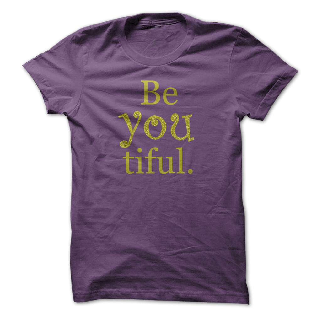 Be-You-Tiful Purple T-shirt w gold letters